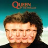 The Miracle (Deluxe Edition), Queen
