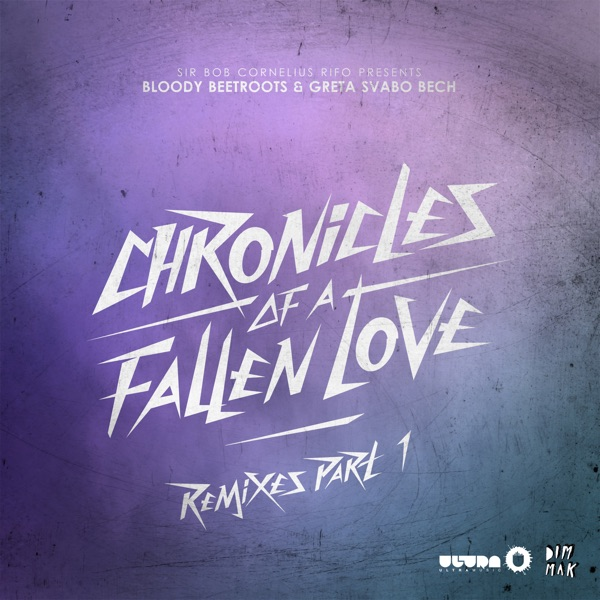 Chronicles of a Fallen Love (Remixes), Pt. 1 - Single