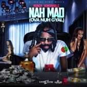 [Download] Nah Mad (Ova Nuh Gyal) MP3