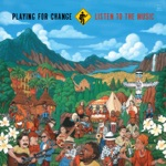 Playing for Change - Chan Chan (feat. Tete Garcia Catulra, Pancho Amat & Mamadou Diabate)