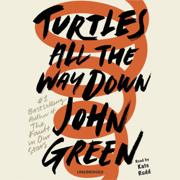 Download Turtles All the Way Down (Unabridged) Audio Book