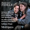 Beethoven: Fidelio, Op. 72 (Recorded Live at the Met - April 1, 2017), The Metropolitan Opera
