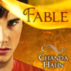 Chanda Hahn - Fable  artwork