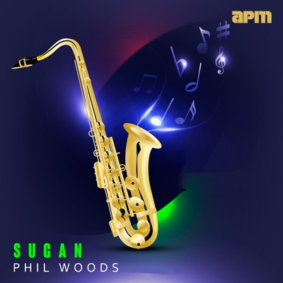 Sugan - Phil Woods