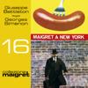 Maigret a New York: Maigret 16 - Georges Simenon