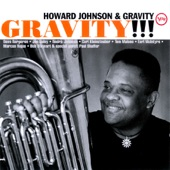 Howard Johnson & Gravity - Big Alice