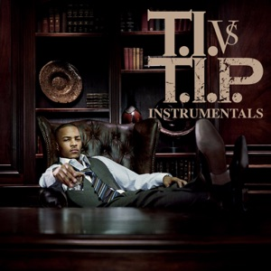 T.I. vs. T.I.P. (Instrumental) Mp3 Download