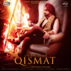 Ammy Virk - Qismat (with B. Praak) artwork