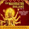 Top Navratri Bhajans, Vol. 4