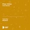 Tune Day - Fine China (Tune Day Unofficial Remix) [Chris Brown]
