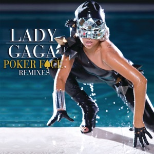 Poker Face (Remixes) - EP Mp3 Download