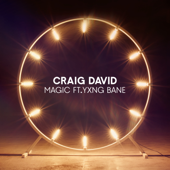 Magic (feat. Yxng Bane) - Craig David