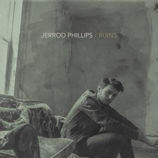 Ruins – EP – Jerrod Phillips