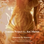 Ananda Project - A Second (feat. Kai Martin)