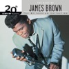 20th Century Masters The Millennium Collection The Best of James Brown