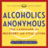 Mitch Horowitz - Alcoholics Anonymous: The Landmark of Recovery and Vital Living