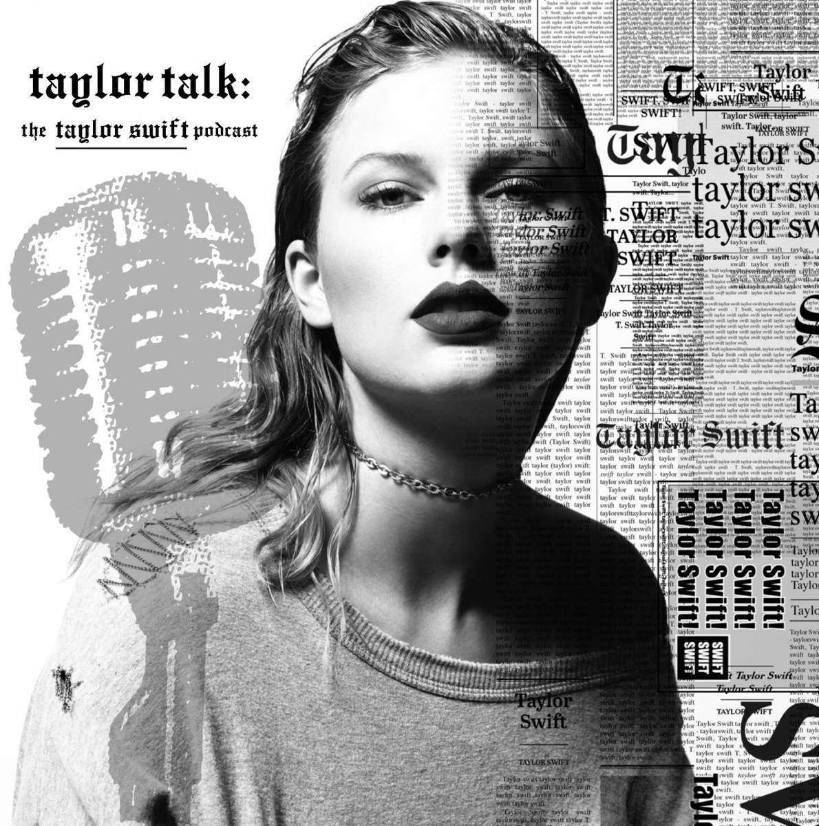 Taylor Talk The Taylor Swift Podcast  reputation  1989  Red  Speak Now  Fearless  Taylor Swift TaylorTalkorg - The Taylor Swift Podcast by Adam Bromberg Diane Sami Steve CD cover