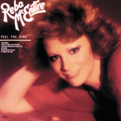Feel the Fire - Reba Mcentire