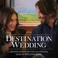 Destination Wedding - Official Soundtrack