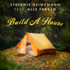 Stefanie Heinzmann - Build a House (feat. Alle Farben) Grafik