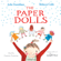 Julia Donaldson - The Paper Dolls
