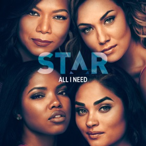 """All I Need (feat. Brandy) [From """"Star"""" Season 3] - Single Mp3 Download"""