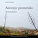 Henrique Raposo - Alentejo Prometido