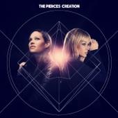 The Pierces - Believe In Me