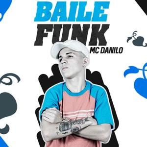 Mc Danilo - Baile Funk