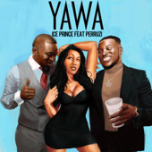 Yawa (feat. Peruzzi)-Ice Prince