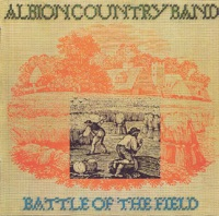 Battle of the Field by Albion Country Band on Apple Music