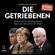 Robin Alexander - Die Getriebenen: Merkel und die Flüchtlingspolitik