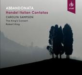 Abbandonata: Handel's Italian Cantatas