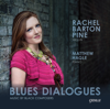 Rachel Barton Pine & Matthew Hagle - Blues Dialogues: Music by Black Composers  artwork