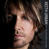 Keith Urban - Love, Pain & The Whole Crazy Thing artwork