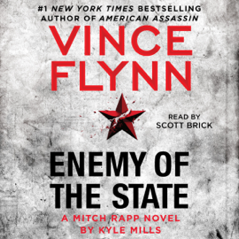 Enemy of the State: A Mitch Rapp Novel, Book 16 (Unabridged) audiobook