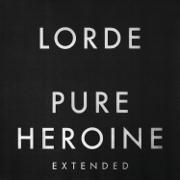 Pure Heroine (Extended) - Lorde - Lorde