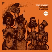 Sons Of Kemet - My Queen Is Harriet Tubman
