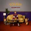 Quinn XCII - Tough (feat. Noah Kahan) artwork