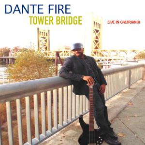 Dante Fire - Tower Bridge (Live) - EP