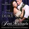 Jess Michaels - The Daring Duke: The 1797 Club, Book 1 (Unabridged)  artwork