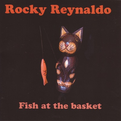 Fish at the Basket - Rocky Reynaldo