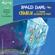 Roald Dahl - Charlie et le grand ascenseur de verre