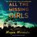 Megan Miranda - All the Missing Girls (Unabridged)