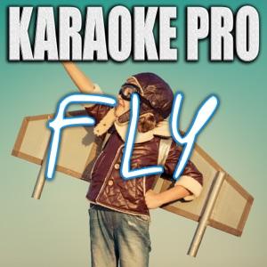 Karaoke Pro - Fly (Originally Performed by Maddie & Tae)
