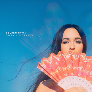 Golden Hour  Kacey Musgraves Kacey Musgraves album songs, reviews, credits