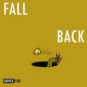Supperclub - Fall Back