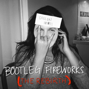 Bootleg Fireworks (The Rebirth) - Single Mp3 Download