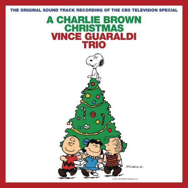 A Charlie Brown Christmas (Original 1965 TV Soundtrack) [2012 Remastered & Expanded Edition]