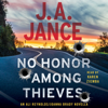 No Honor Among Thieves (Unabridged) - J.A. Jance